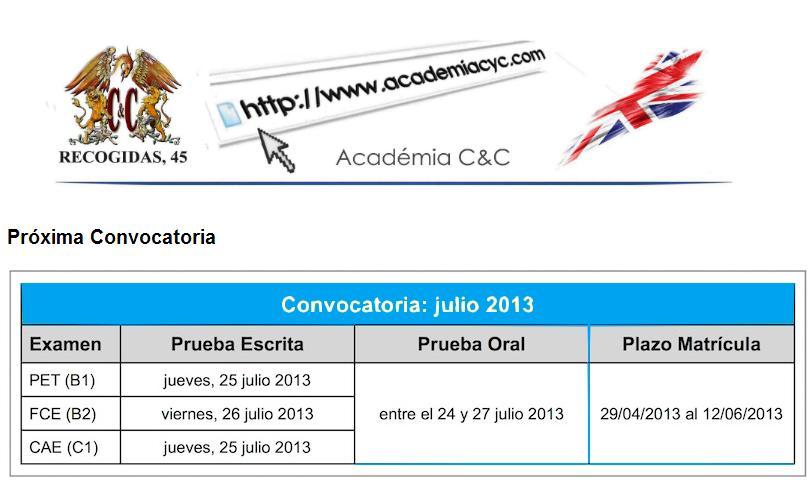 convocatoria examenes Cambridge Julio 2013